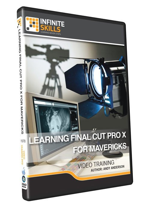 InfiniteSkills: Learning Final Cut Pro X For Mavericks Training