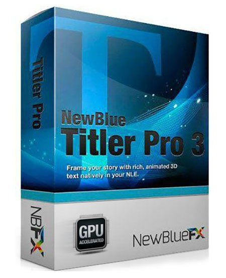 NewBlue Titler Pro 3 build 141010 Win64