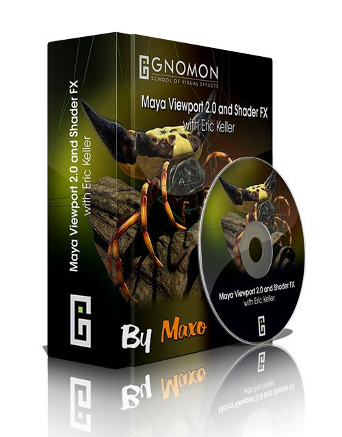 The Gnomon Workshop: Maya Viewport 2.0 and Shader FX (UPDATED)