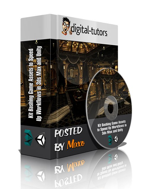 Digital Tutors - Kit Bashing Game Assets to Speed Up Workflows in 3ds Max and Unity