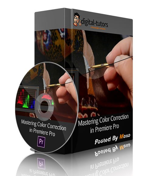 Digital Tutors - Mastering Color Correction in Premiere Pro