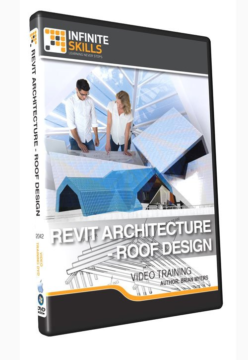 Infiniteskills - Revit Architecture - Roof Design Training Video