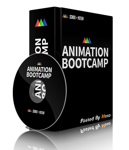 School Of Motion - Animation Bootcamp