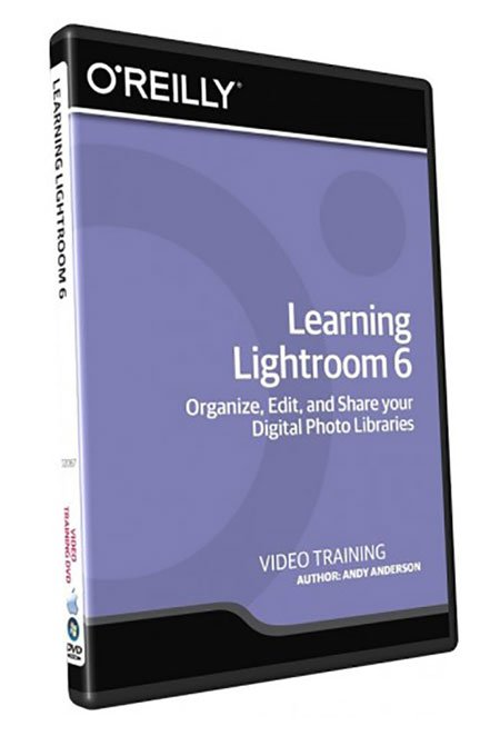 O'Reilly - Learning Lightroom 6