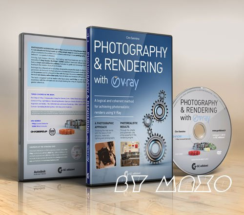 Photography and Rendering with VRay - Ciro Sannino