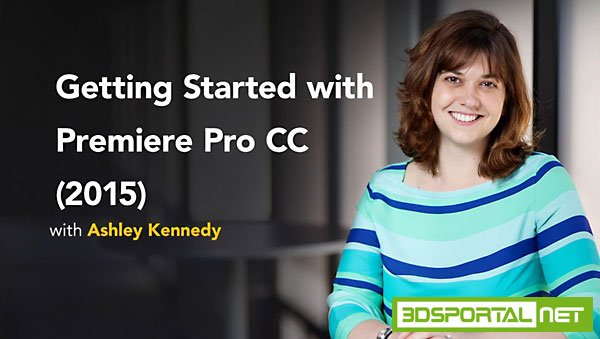 Getting Started with Premiere Pro CC (2015)