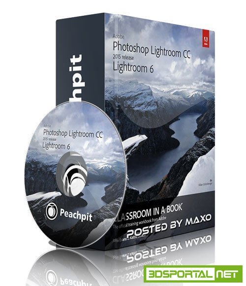 PeachPit - Adobe Photoshop Lightroom CC (2015 release) Lightroom 6: Learn by Video