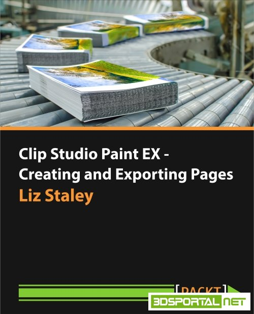 Packt Publishing - Clip Studio Paint EX - Creating and Exporting Pages