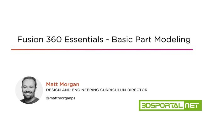 Fusion 360 Essentials - Basic Part Modeling