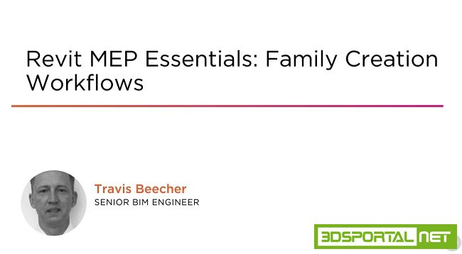 Revit MEP Essentials: Family Creation Workflows