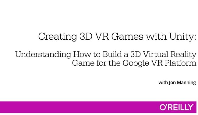 O'Reilly - Creating 3D VR Game ...