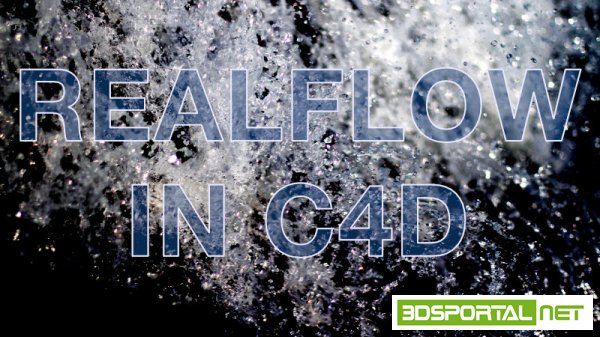 cmiVFX – Realflow High End Fluid Simulations in Cinema 4D