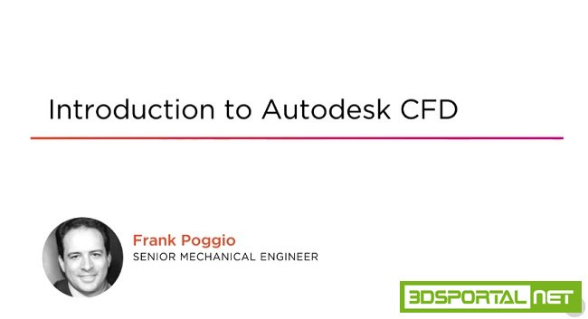 Introduction to Autodesk CFD 2016