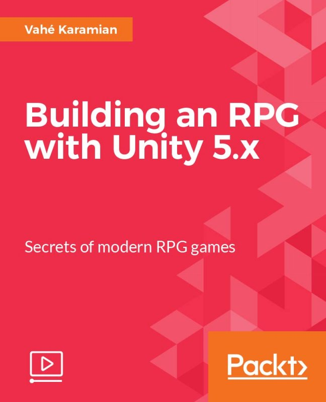 Packt Publishing - Building an RPG with Unity 5.x