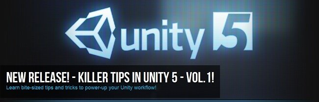 Killer Tips In Unity 5 Volume  ...