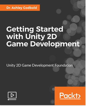 Packt Publishing – Getting Started with Unity 2D Game Development
