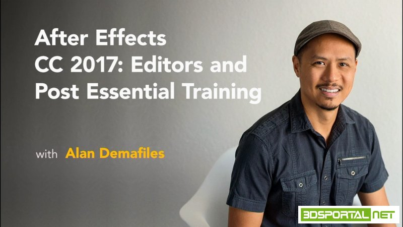 After Effects CC 2017: Editors and Post Essential Training