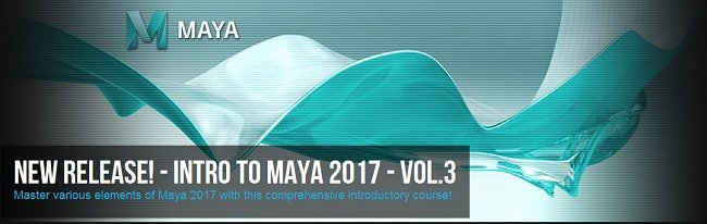 Intro to Maya 2017 Volume 3