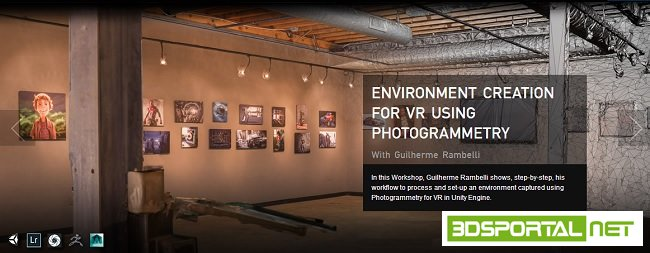 The Gnomon Workshop - Environment Creation for VR using Photogrammetry