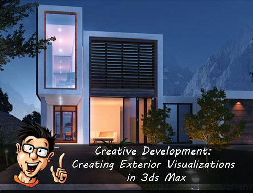 Digital - Tutors - Creative Development: Creating Exterior Visualizations in 3ds Max with Maciej Jura