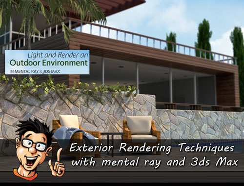 Digital - Tutors - Exterior Rendering Techniques with mental ray and 3ds Max