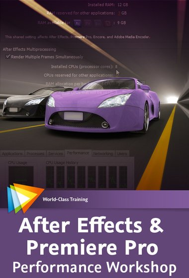 Video2brain - After Effects & Premiere Pro Performance Workshop