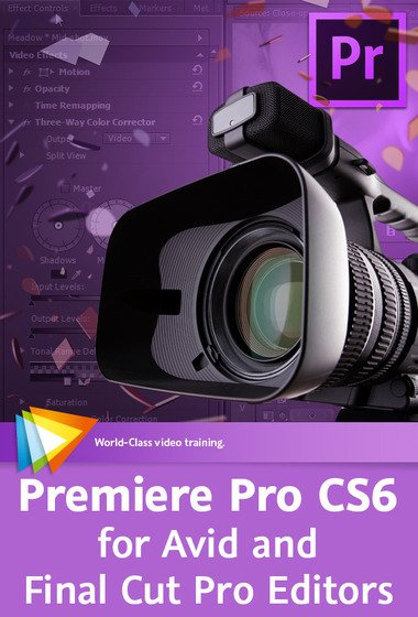 Video2brain - Premiere Pro CS6 for Avid and Final Cut Pro Editors
