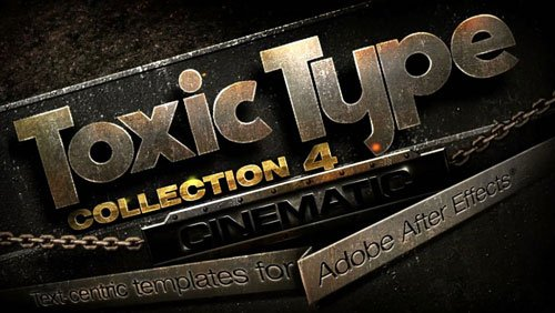 ToxicType: Collection 4 - Cinematic (for After Effects)