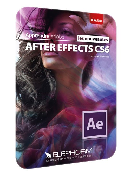 Elephorm – After Effects CS6 – what's new ( French )