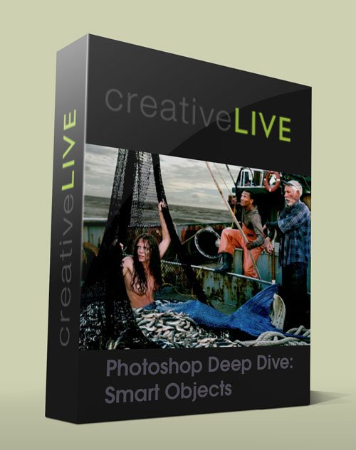 CreativeLive - Photoshop Deep Dive: Smart Objects