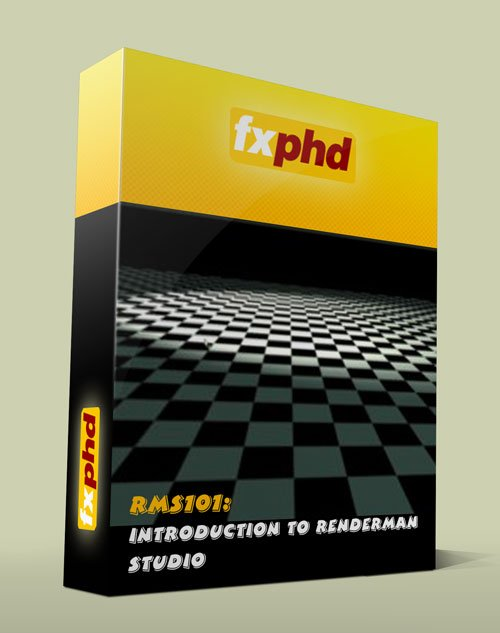 FXPHD – RMS101: Introduction to Renderman Studio
