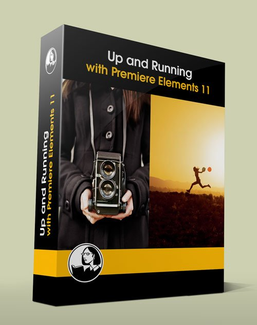 Up and Running with Premiere Elements 11