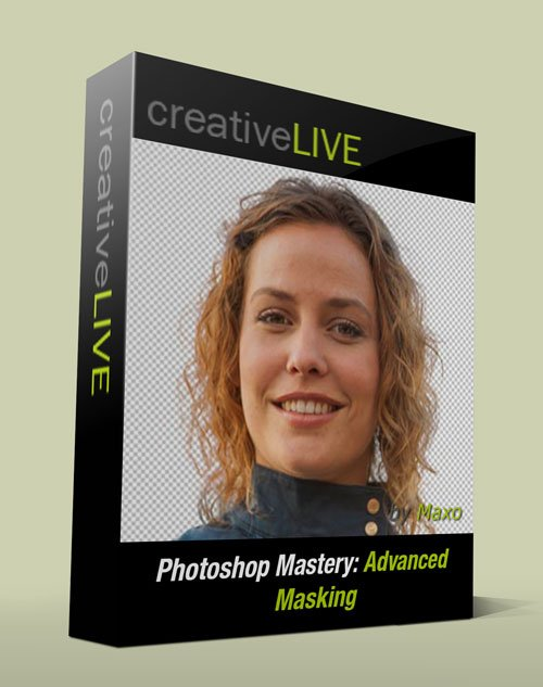 creativelive - Photoshop Mastery: Advanced Masking
