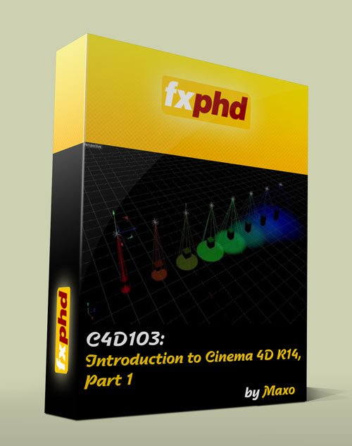 fxphd - C4D103: Introduction to Cinema 4D R14, Part 1