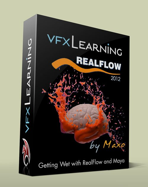 Vfxlearning - Getting Wet with RealFlow and Maya