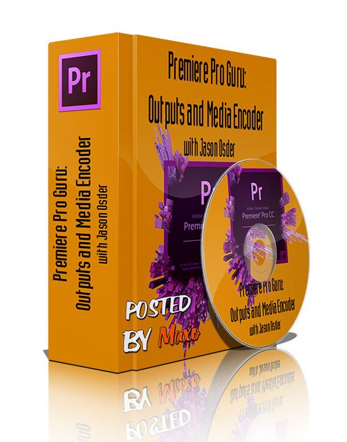 Premiere Pro Guru: Outputs and Media Encoder with
