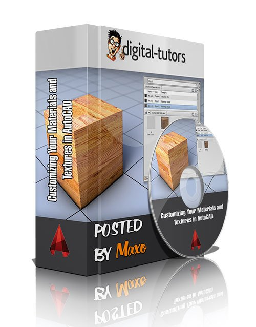 Digital - Tutors: Customizing Your Materials and Textures in AutoCAD