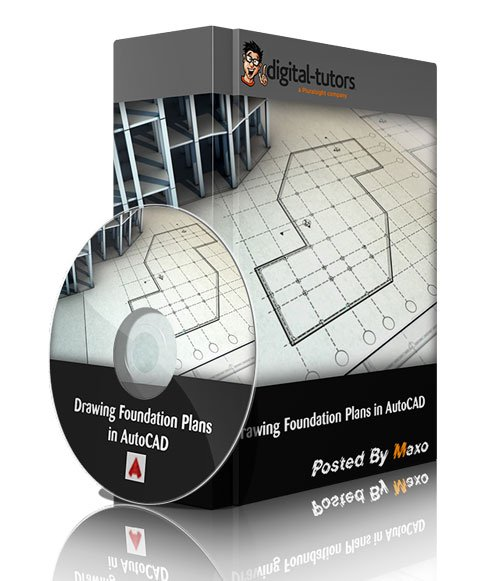Digital Tutors - Drawing Foundation Plans in AutoCAD