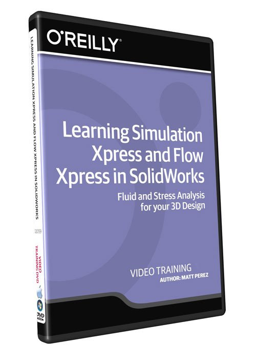 InfinteSkills - Learning Simulation Xpress and Flow Xpress in SolidWorks