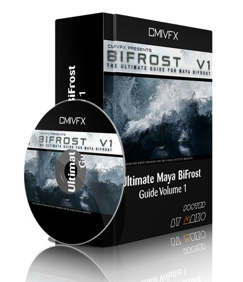 cmiVFX - Ultimate Maya BiFrost Guide Volume 1