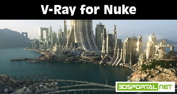 V-Ray 3.30.01 for Nuke 10 Win64