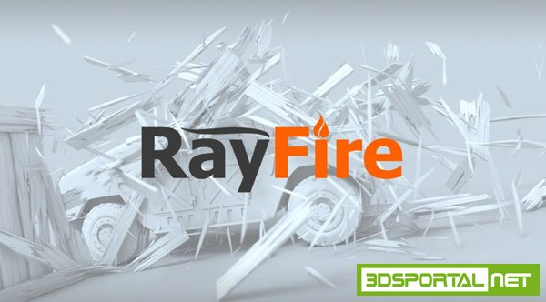 RayFire 1.69 for 3ds Max 2013 - 2017