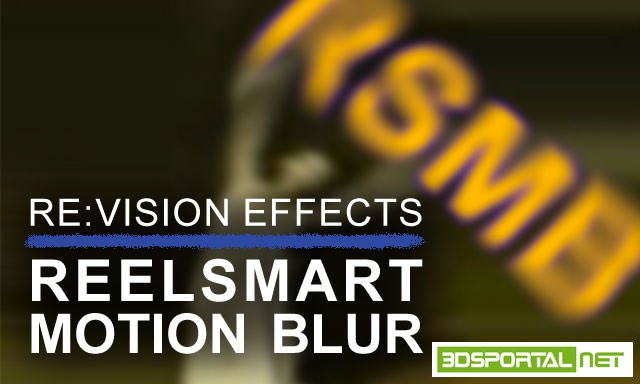 RevisionFX ReelSmart Motion Bl ...